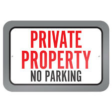 "Private Property No Parking 9"" x 6"" Metal Sign"