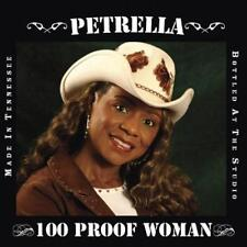 PETRELLA  -  100 PROOF WOMAN  -  CD, 2007