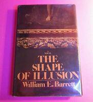 SIGNED - The Shape Of Illusion by William E. Barrett 1972 BCE  HC DJ Rare