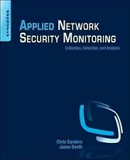 Applied Network Security Monitoring : Collection, Detection, and Analysis by...