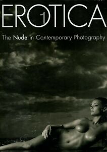 EROTICA THE NUDE IN CONTEMPORY CONTEMPORY PHOTOGRAPHY SEALED 2014 KOENEMANN