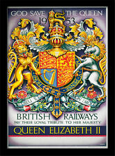 God Save The Queen 1953 British Railways - Framed 30 x 40 Official Print
