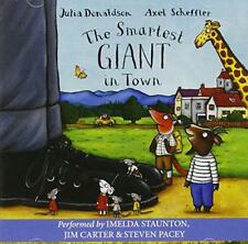 The Smartest Giant in Town by Donaldson, Julia | Audio CD Book | 9781405050500 |