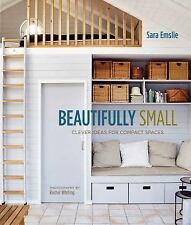 Beautifully Small: Clever Ideas for Compact Spaces-ExLibrary