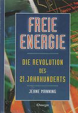 FREIE ENERGIE - Die Revolution des 21. Jahrhunderts - Jeane Manning - BUCH