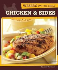 Weber's On the Grill: Chicken & Sides: Over 100 Fresh, Great Tasting-ExLibrary