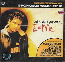 CALL IT WHAT YOU WANT E =MC - NEW CD- FREE POST