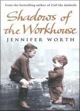 Shadows Of The Workhouse by Jennifer Worth (Paperback) By JenniferJennifer Wor