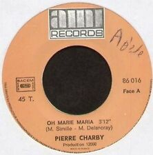 PIERRE CHARBY - Oh Marie Maria - AMI
