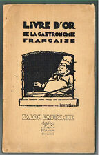 1927 LIVRE D'OR DE LA GASTRONOMIE FRANCAISE Salon D'Automne 1927