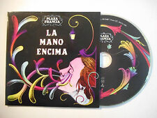 PLAZA FRANCIA : LA MANO ENCIMA ♦ CD SINGLE PORT GRATUIT ♦