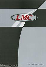 Prospekt LMC Motorcaravan 2007 Broschüre Wohnmobil Reisemobil Liberty Start Fini