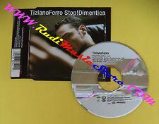 CD Singolo Tiziano Ferro Stop!Dimentica 00946-366454-2-1 EUROPE 2006 no lp(S31)