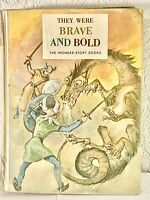 They Were Brave And Bold Wonder Story Books 1962
