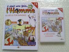 """Livre + DVD Il était une fois l'Homme n° 15 """"Le siècle d'or Espagnol"""" NEUF"""