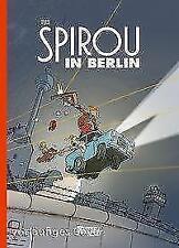 Spirou & Fantasio Spezial: Spirou in Berlin von Flix (2018, Gebundene Ausgabe)