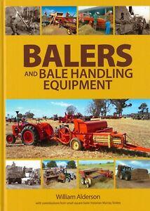 Farming Harvest Book: Balers and Bale Handling Equipment - William Alderson
