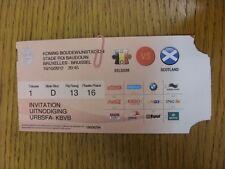 16/10/2012 Ticket: Belgium v Scotland [At Stade Roi Baudouin] . Thanks for viewi