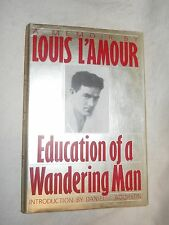 Education of a Wandering Man A Memoir by Louis L'Amour  (1989, Hardcover, Illu )
