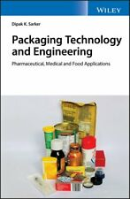 Packaging Technology and Engineering Pharmaceutical, Medical an... 9781119213918
