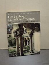 Il Bamberger Scalzi-Croce Gang the Carmelite Cloister of Bamberg
