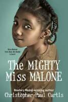 The Mighty Miss Malone - Paperback By Curtis, Christopher Paul - GOOD