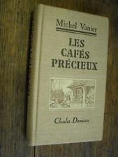 Les cafés précieux Michel Vanier