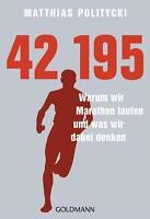 42,195 - Warum wir Marathon laufen und was wir dabei denken von Matthias...