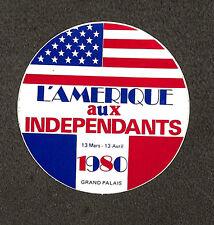 """PAINTURE PAINTING GRAND PALAIS AUTOCOLLANT """" L' AMERIQUE AUX INDEPENDANTS """" 1980"""