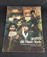 Graffiti de New-York de KURLANSKY et NAAR Texte Norman MAILER éd Chêne 1974