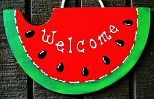 WATERMELON Welcome SIGN Deck Pool Patio SEASONAL Backyard Summer Decor Plaque