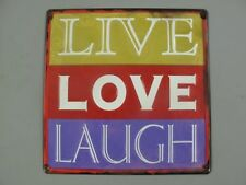 G3536: Nostalgia Metal Sign, Live Love Laugh, quote wall sign 30x30