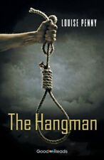 The Hangman by Louise Penny.