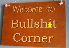 Welcome to B*llsh*t Corner Bar Pub Sign Wooden Rustic Bar Mancave Store Workshop