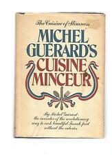 Michel Guerard's Cuisine Minceur: The Cuisine of Slimness
