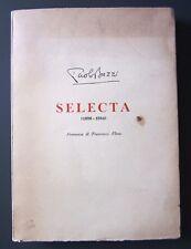 SELECTA poesie e prose inedite di PAOLO BUZZI Edizioni Impronta Torino 1955