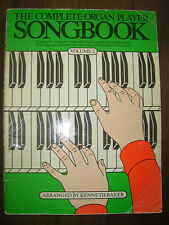 THE COMPLETE ORGAN PLAYER SONGBOOK VOLUME 2 By KENNETH BAKER