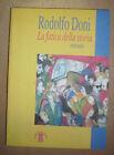 RODOLFO DONI - LA FATICA DELLA STORIA - 1ED. 1998 ARES (GV)