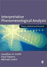 Interpretative Phenomenological Analysis: Theory, Method and Research-ExLibrary
