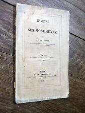 abbé Crosnier - Ravenne et ses monuments 1859 - Avec envoi - Nevers - De Caumont