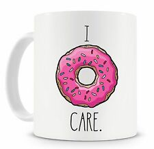 Novelty Mug I Donut Care Quote Doughnuts Funny Gift Ideas Birthdays