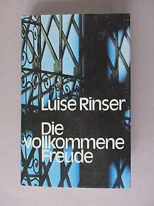 Die vollkommene Freude, Luise Rinser (gebundene Ausgabe)