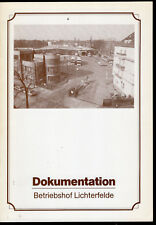 BVG Dokumentation Betriebshof Lichterfelde Berlin Schließung 1. Februar 1988