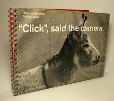 """Click"", Said the Camera Balthasar Burkhard, Markus Jakob Vtg Animal Photo 1997"