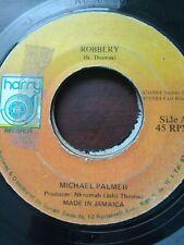 "Michael Palmer-Robbery 7"" Vinyl Single 1984 REGGAE ROOTS"