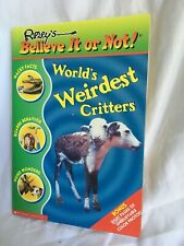World's Weirdest Critters (Ripley's Believe It Or Not!) by Mary Packard