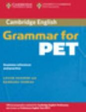 Cambridge Grammar For Pet Without Answers: Grammar Reference And Practice (ca...