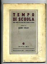 TEMPO DI SCUOLA#Mensile Ord. Medio/Superiore/Artistico-An.III-N.6#Aprile 1942