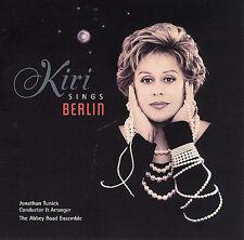 Kiri Te Kanawa ; KIRI Sings BERLIN Jonathan Tunick CD