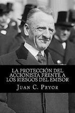 La Protección Del Accionista Frente a Los Riesgos Del Emisor : Análisis...